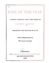 Days of the Year: A Poetic Calendar from the Works of A ... Austin