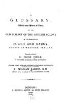 A Glossary  with Some Pieces of Verse  of the Old Dialect of the English Colony in the Baronies of Forth and Bargy  County of Wexford  Ireland PDF