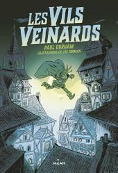 Les Vils Veinards, Tome 01: Les vils veinards