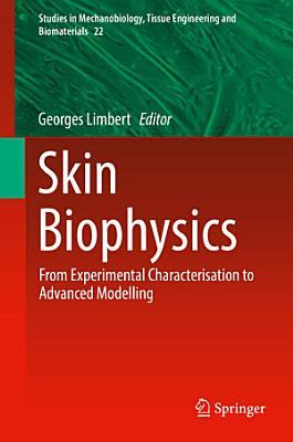 Skin Biophysics