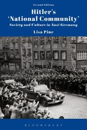 Hitler's 'National Community': Society and Culture in Nazi Germany, Edition 2