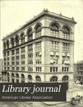 Library Journal: Volume 17