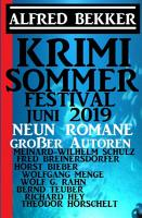 Sommer Krimi Festival Juni 2019   Neun Romane gro  er Autoren PDF
