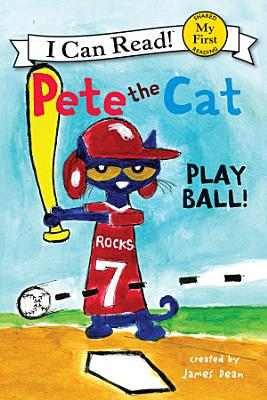 Pete the Cat  Play Ball