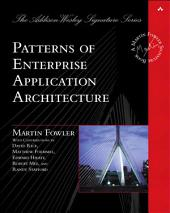 Patterns of Enterprise Application Architecture: Pattern Enterpr Applica Arch