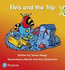 Bug Club Phonics Set 11   Red C Elvis and the Trip
