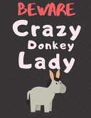 Beware Crazy Donkey Lady PDF