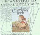 The Annotated Charlotte s Web Book
