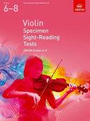 Violin Specimen Sight Reading Tests 6 8