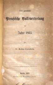 Die gewählte preussische Volksvertretung im Jahre 1865