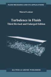 Turbulence in Fluids: Edition 3