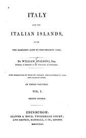 Italy and the Italian Islands: From the Earliest Ages to the Present Time, Volume 1