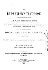 The Bee-keeper's Text Book