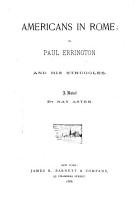 Americans in Rome  Or  Paul Errington and His Struggles PDF
