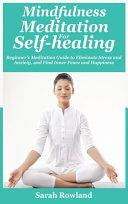 Mindfulness Meditation For Self Healing