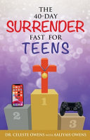 The 40 Day Surrender Fast for Teens