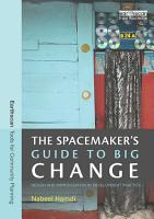 The Spacemaker s Guide to Big Change PDF