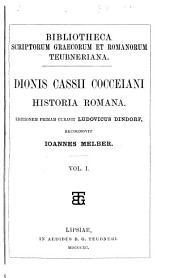 Dionis Cassii Cocceiani Historia romana: Volume 1
