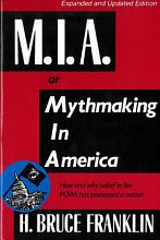 M I A   Or  Mythmaking in America PDF