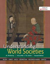 Understanding World Societies, Volume 1: To 1600, Edition 2