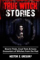 True Witch Stories