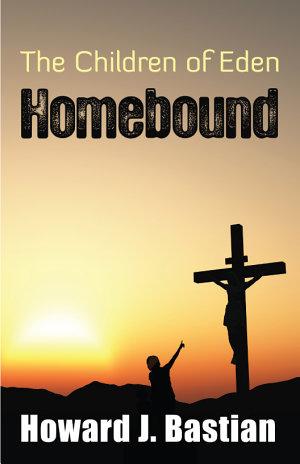 The Children of Eden Homebound