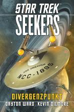 Star Trek   Seekers 2  Divergenzpunkt PDF