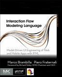 Interaction Flow Modeling Language