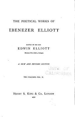 The Poetical Works of Ebenezer Elliott PDF