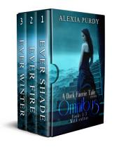 A Dark Faerie Tale Series Omnibus (Books 1, 2, 3, & Extras)