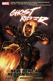 Ghost Rider Vol. 1: Hell Bent and Heaven Bound