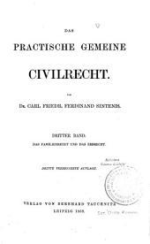 Das practische gemeine Civilrecht: Das Familienrecht und das Erbrecht, Band 3