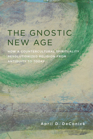 The Gnostic New Age PDF