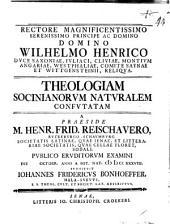 Theologiam Socinianorum naturalem confutatem