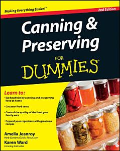 Canning and Preserving For Dummies Book