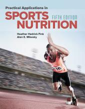 Practical Applications in Sports Nutrition: Edition 5