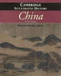 The Cambridge Illustrated History Of China Book PDF