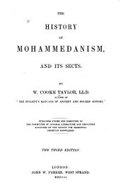 The History of Mohammedanism, and Its Sects