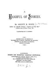 A handful of stories, by Ascott R. Hope