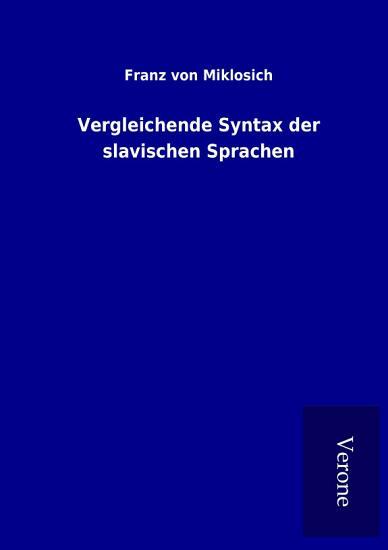 Vergleichende Syntax der slavischen Sprachen PDF