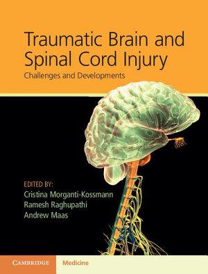 Traumatic Brain and Spinal Cord Injury PDF
