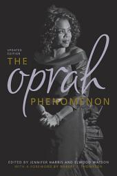 The Oprah Phenomenon: Edition 2