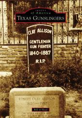 Texas Gunslingers