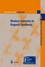 Modern Solvents in Organic Synthesis