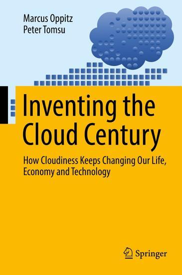 Inventing the Cloud Century PDF