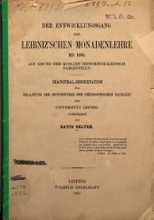 Der Entwicklungsgang der Leibniz'schen Monadenlehre bis 1695: auf Grund der Quellen historisch-kritisch dargestellt