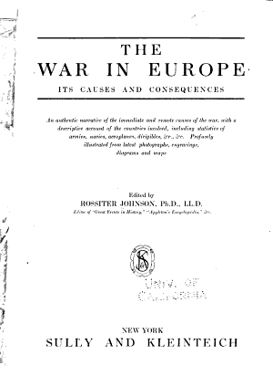 The War in Europe  Its Causes and Consequences