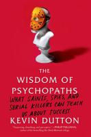 The Wisdom of Psychopaths PDF