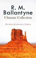 R  M  BALLANTYNE Ultimate Collection  90  Action   Adventure Classics PDF