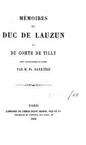 Mémoires du duc de Lauzun et du comte de Tilly